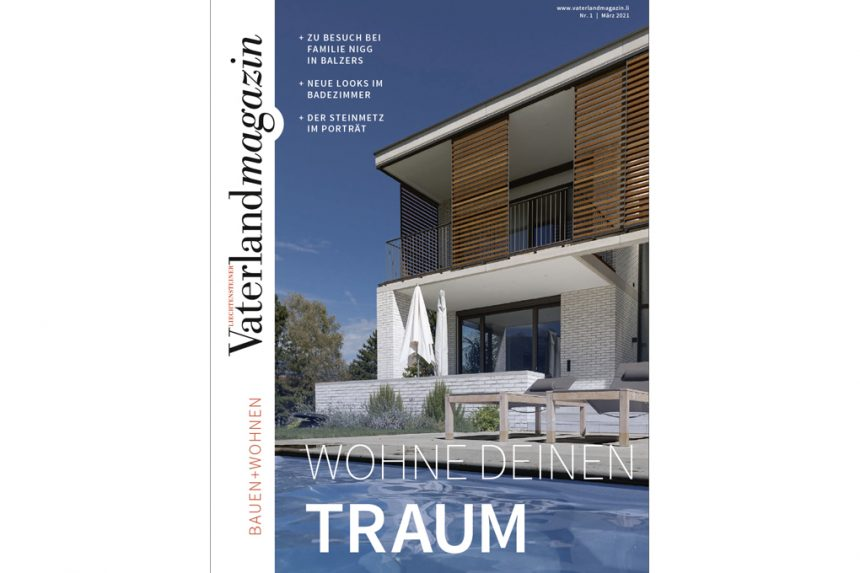 March 2021 House in Schaan in Bauen + Wohnen Vaterland published